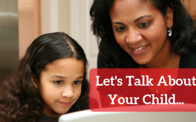 Let's Talk About Your Child…