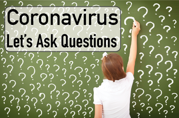 Coronavirus: Let's Ask Questions
