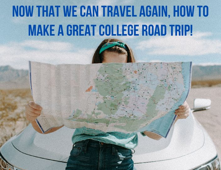 Now that we can travel again, how to make a great college road trip!