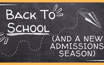 Back to School And A New Admissions Seasons